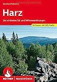 Harz: Die schönsten Tal- und Höhenwanderungen. 50 Touren mit...