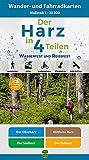 Der Harz in 4 Teilen: Wasserfestes und Reißfestes Wander- und...