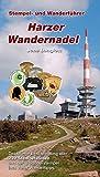 Harzer Wandernadel: Stempel- und Wanderführer