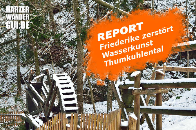 REPORT: Friederike zerstört Wasserkunst Thumkuhlental