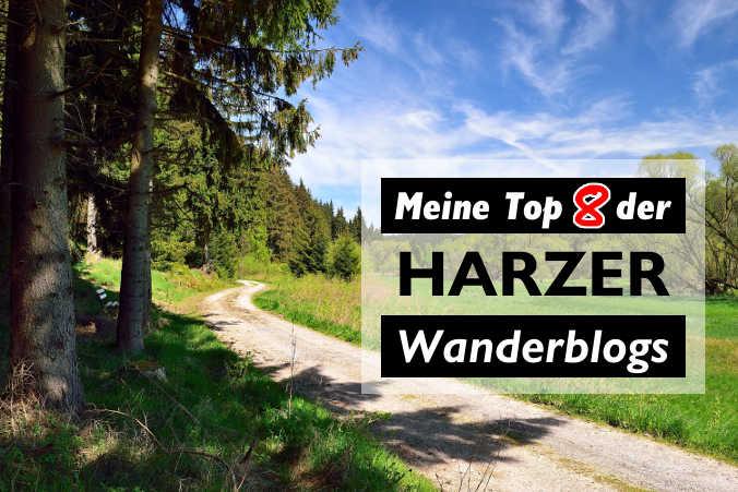 Harzer Wanderblogs: 8 Topseiten zum Wandern im Harz